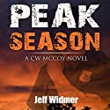 Peak Season: A CW McCoy Novel, Volume 1 Audiobook by Jeff Widmer Narrated by Pamela Almand