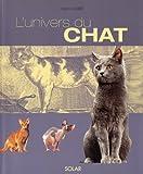 echange, troc Stephano Salviati, Yves Lanceau - L'Univers du chat