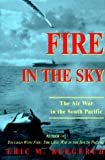 Fire in the Sky : The Air War in the South Pacific