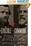 Crucible of Command: Ulysses S. Grant...