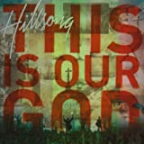 Hillsong - This Is Our God HILLSONG