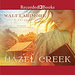 Hazel Creek Audiobook