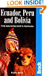 Ecuador, Peru and Bolivia: The Backpa...