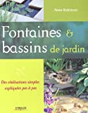 Fontaines & bassins de jardin : Des ralisations simples et expliques pas  pas