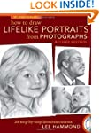 How to Draw Lifelike Portraits from P...