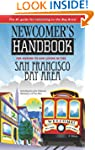 Newcomer's Handbook for Moving to and...
