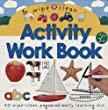 Wipe Clean Activity Work Book [With 3 Dry Erase Markers and Cloth Eraser]