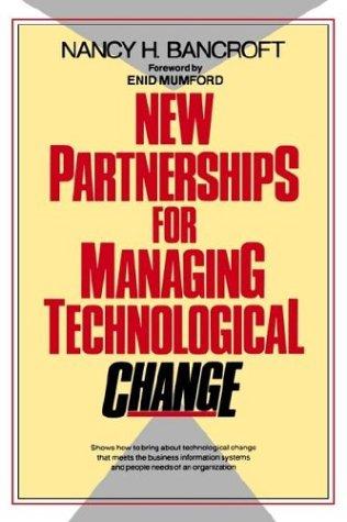 New Partnerships for Managing Technological Change