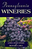 img - for Pennsylvania Wineries book / textbook / text book