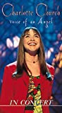 Charlotte Church - Voice of an Angel in Concert [VHS]