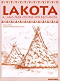 Lakota: A Language Course for Beginners