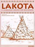 Lakota: A Language Course for Beginners