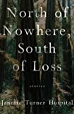North of Nowhere, South of Loss (0007149298) by Hospital, Janette Turner