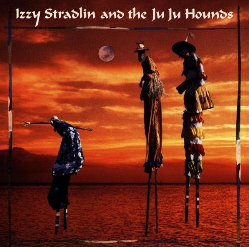 Izzy Stradlin And The Ju Ju Hounds by Izzy Stradlin And The Ju Ju Hounds (1999) Audio CD