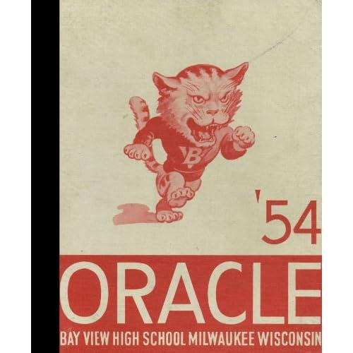 (Reprint) 1954 Yearbook: Bay View High School, Milwaukee, Wisconsin Bay View High School 1954 Yearbook Staff