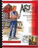 ARTistic Pursuits High School 9-12 Book One, The E