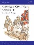 American Civil War Armies: No.1 (Men-at-Arms)