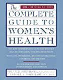 img - for The Complete Guide to Women's Health: Third Revised Edition book / textbook / text book