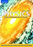 Facts and Practice for A-level: Physics (Facts & practice for A level) (019914768X) by Carter, Chris