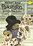Paddington Goes to the Sales (0001004603) by Michael Bond