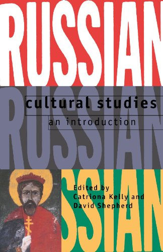 Russian Cultural Studies: An Introduction