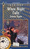 img - for When Night Falls (Harlequin Intrigue #265, Timeless Love #1) book / textbook / text book