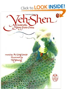 Yeh-Shen: A Cinderella Story from China by Ai-Ling Louie
