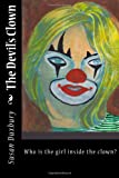 img - for The Devil's Clown: Who is the girl behind the mask of a clown? book / textbook / text book