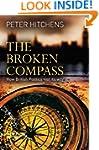 The Broken Compass: How British Polit...