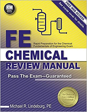 FE Chemical Review Manual written by Michael  R. Lindeburg PE