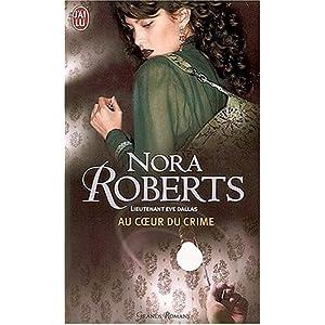 Tome 6 : Au coeur du crime de Nora Roberts 51S4eqVTLgL._SL500_AA300_