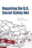 img - for Repairing the U.S. Social Safety Net (Urban Institute Press) book / textbook / text book