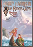 One King's Way (Hammer and the Cross, Book 2) (0312856911) by Harrison, Harry