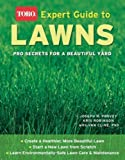 img - for Expert Guide to Lawns (Toro): Pro Secrets for a Beautiful Yard book / textbook / text book