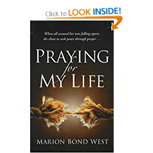 Praying for My Life Marion Bond West