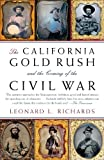 Search : The California Gold Rush and the Coming of the Civil War (Vintage Civil War Library)