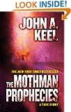 The Mothman Prophecies: A True Story