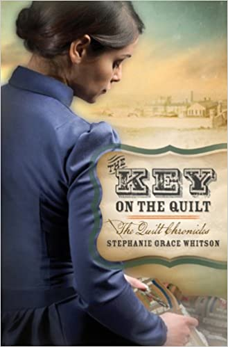 The Key on the Quilt (The Quilt Chronicles Book 1)