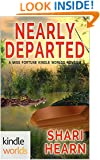 The Miss Fortune Series: Nearly Departed (Kindle Worlds Novella)