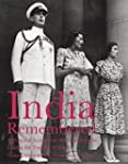India Remembered: A Personal Account...