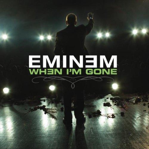 When I'm Gone (Eminem-Lied)