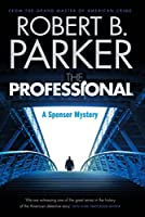 The Professional (A Spenser Mystery)