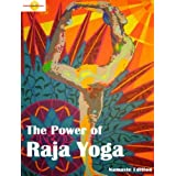 The POWER of Raja Yoga (Namaste Edition - Annotated)