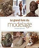 echange, troc Elisabeth Bonvalot - Le grand livre du modelage
