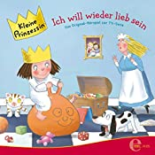 Ich will wieder lieb sein (Kleine Prinzessin 10) | Thomas Karallus
