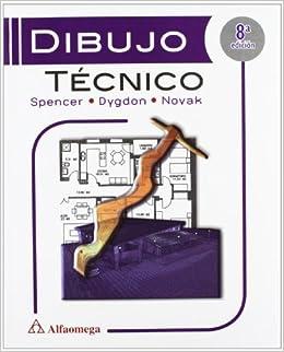 Dibujo Tecnico 8 ed. (Spanish Edition) (Spanish) Paperback – July 3