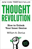 Thought Revolution - Updated with New Stories: How to Unlock Your Inner Genius