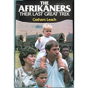 Amazon.com: The Afrikaners (9780333487204): Graham Leach: Books