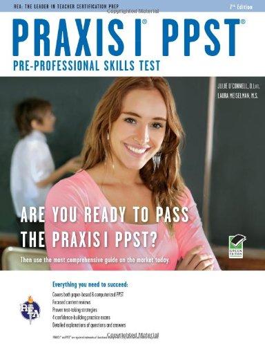 Praxis I PPST (Pre-Professional Skills Test) (PRAXIS Teacher Certification Test Prep)