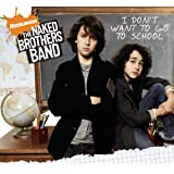 I Don't Want To Go To School ~ The Naked Brothers Band